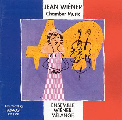 CD Jean Wiéner: Chamber Music